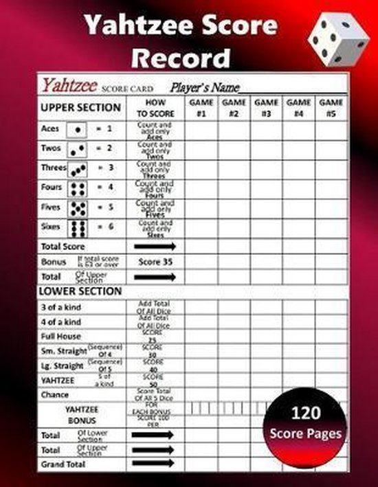 Yahtzee Score Record: 120 Yahtzee Score Sheet, Game Record Score Keeper Book, Score Card