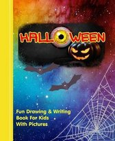 My Halloween Book: Kids Illustrated Writing Drawing Notebook
