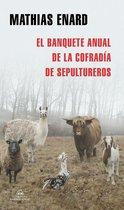 Boek cover El banquete anual de la Cofradía de Sepultureros van Mathias ÉNard