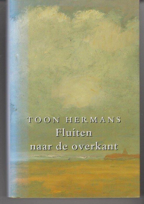 Boek cover Fluiten Naar De Overkant van Hermans (Hardcover)