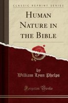 Human Nature in the Bible (Classic Reprint)