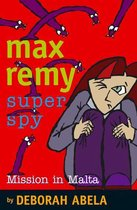 Max Remy Superspy 8: Mission In Malta