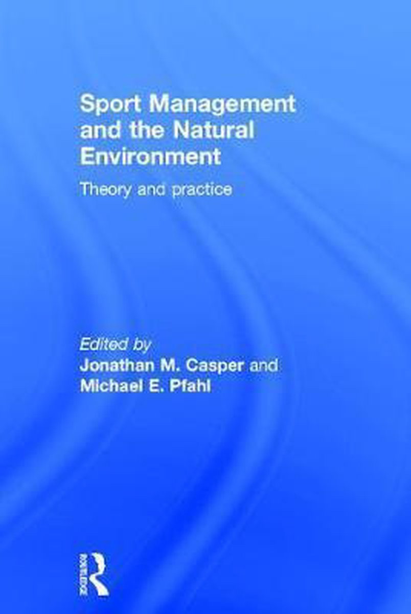 Sport Management and the Natural Environment