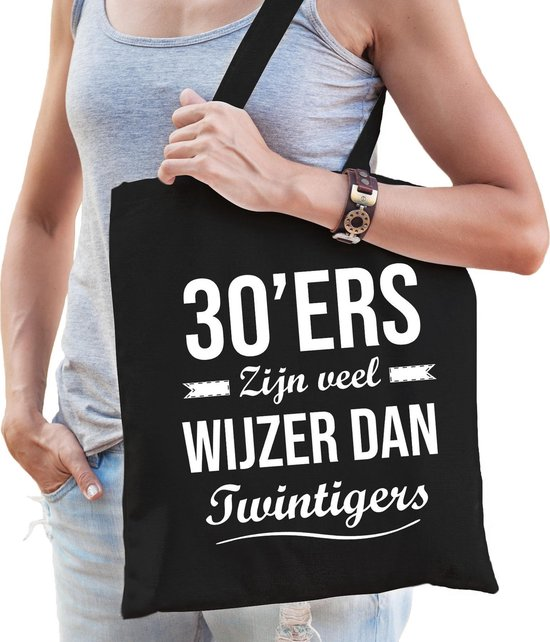 30ers zijn veel wijzer dan twintigers cadeau tas zwart voor dames cadeau / verjaardag katoenen tas zwart voor dames - 30 jaar - kado tas / tasje / shopper