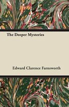 The Deeper Mysteries