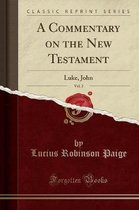 A Commentary on the New Testament, Vol. 2