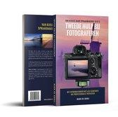 Tweede Hulp Bij Fotograferen (educatief fotografieboek)