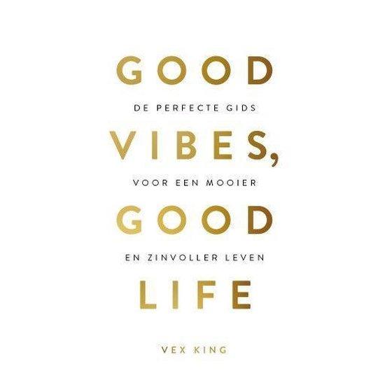 Boek cover Good Vibes, Good Life van Vex King (Onbekend)