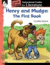 Henry and Mudge: The First Book: An Instructional Guide for Literature
