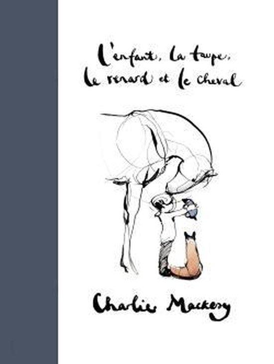Boek cover Lenfant, la taupe, le renard et le cheval van Charlie Mackesy (Hardcover)