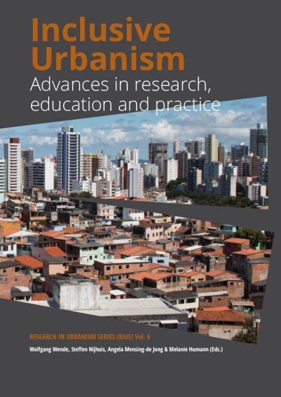 Research in Urbanism Series 6 -   Inclusive Urbanism