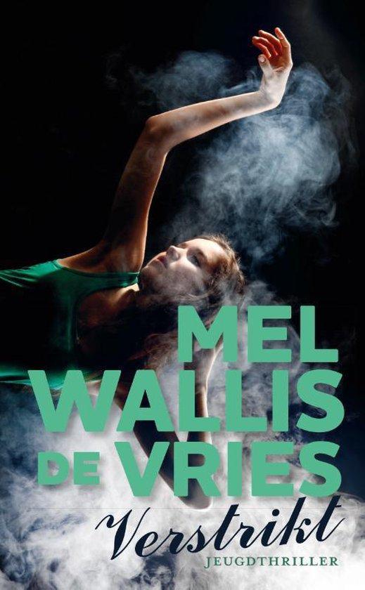 Boek cover Verstrikt van Mel Wallis de Vries (Hardcover)