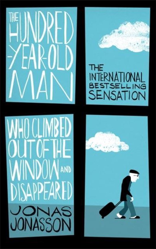 Boek cover The Hundred-Year-Old Man Who Climbed Out of the Window and Disappeared van Jonas Jonasson (Paperback)