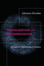 Boek cover Visualization and Interpretation van Johanna Drucker