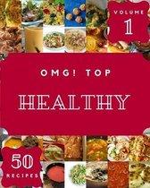 OMG! Top 50 Healthy Recipes Volume 1
