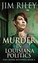 Murder in Louisiana Politics