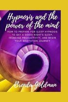 Hypnosis And The Power Of The Mind