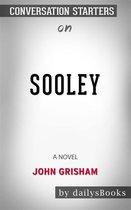Sooley: A Novel by John Grisham: Conversation Starters