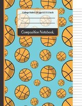 Composition Notebook: Basketball College Ruled Notebook for Writing Notes... for Kids, School, Students and Teachers