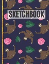 Sketchbook: Sloths and Roses Sketchbook to Practice Sketching, Drawing, Writing and Creative Doodling for Kids, Teens, Women and G