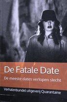 De Fatale Date