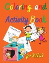 Coloring and Activity Book for KIDS: Amazing Coloring and Activity Book for KIDS - Activity Book for Girls and Boys - Coloring Pages for Children Ages