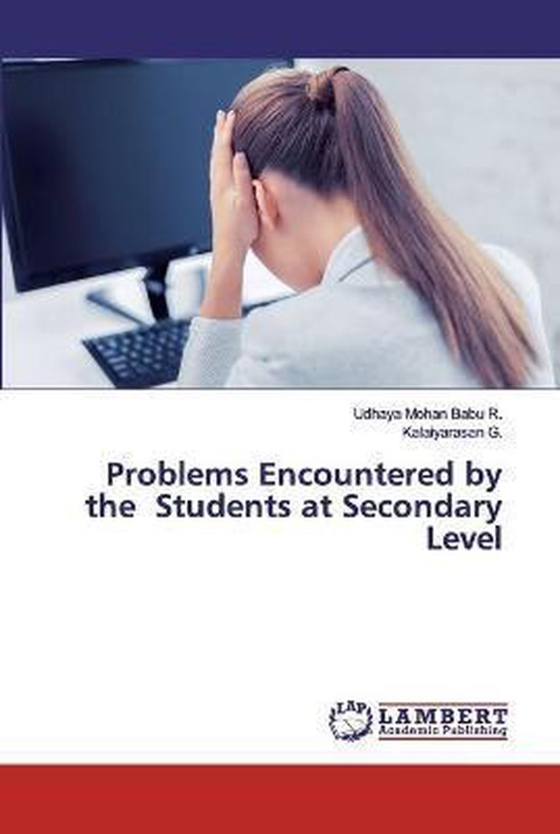 Problems Encountered by the Students at Secondary Level
