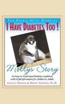 I Have Diabetes Too!
