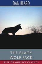 The Black Wolf Pack (Esprios Classics)
