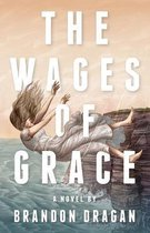 The Wages of Grace