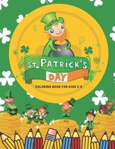 St Patrick's Day Coloring Book for Kids 2-5