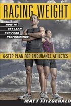 Racing Weight : How to Get Lean for Peak Performance