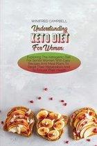 Understanding Keto Diet For Women