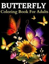 Butterfly Coloring Book For Adults: Beautiful Butterflies Coloring Pages