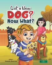 Got a New Dog? Now What?