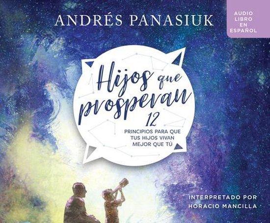 Hijos Que Prosperan (Children Who Prosper)