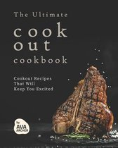 The Ultimate Cookout Cookbook