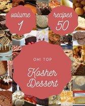 Oh! Top 50 Kosher Dessert Recipes Volume 1