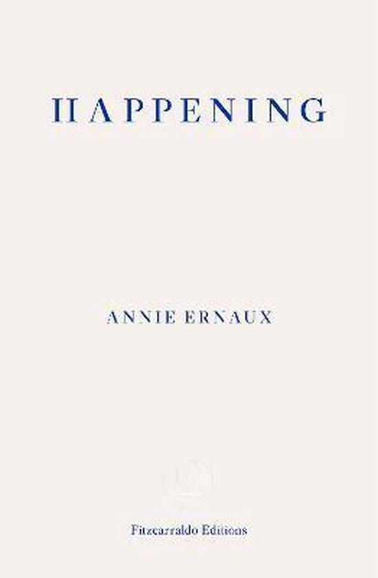 Boek cover Happening van Annie Ernaux (Paperback)
