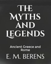 The Myths and Legends
