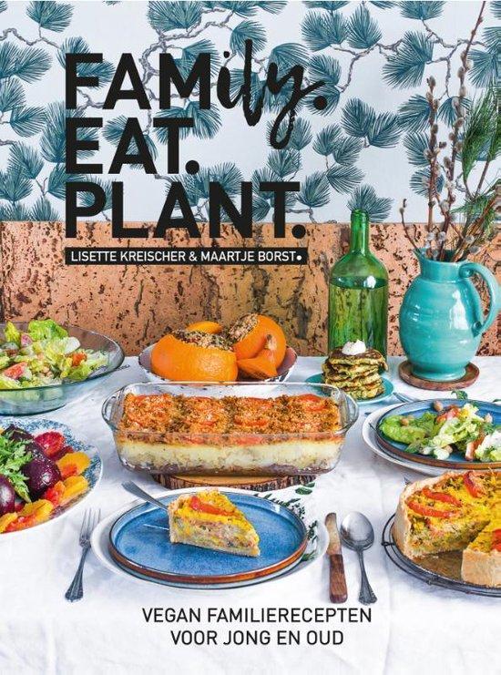 Boek cover Family. Eat. Plant van Lisette Kreischer (Hardcover)