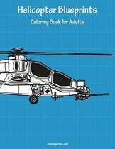 Helicopter Blueprints Coloring Book for Adults