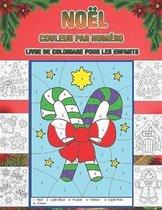 Noel couleur par numero livre de coloriage pour les enfants