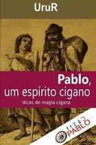 Pablo, um espirito cigano