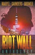 Riot Wall Anthology