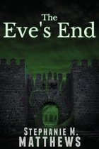 The Eve's End