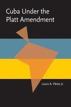 Cuba under the Platt Amendment, 1902-1934