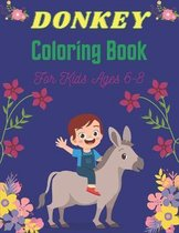 DONKEY Coloring Book For Kids Ages 6-8