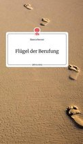 Flugel der Berufung. Life is a Story - story.one