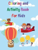 Coloring and Activity Book for Kids: A Fun Kid Workbook Game for Learning, Coloring, Mazes, Word Search, Sudoku and More! Coloring Pages for Children